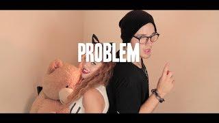 Ariana Grande - Problem ft. Iggy Azalea (Mahogany Lox & Brandon Skeie)
