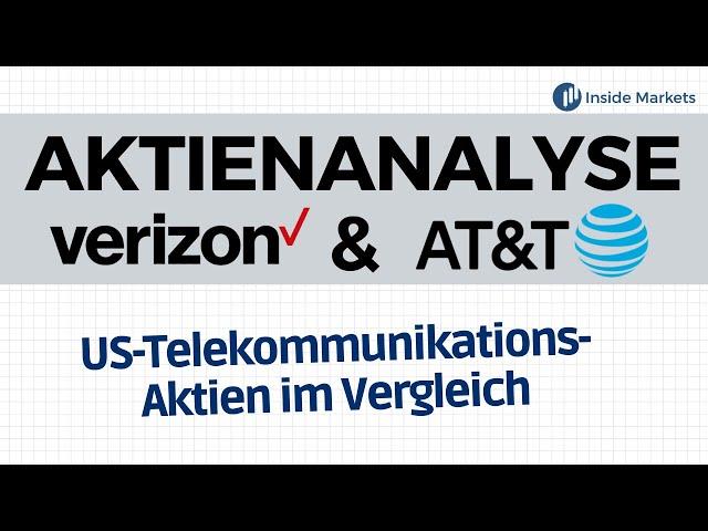 Warum wir die Verizon und AT&T Aktie nicht kaufen   Aktienanalyse