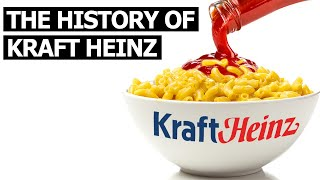 The History of Kraft Heinz