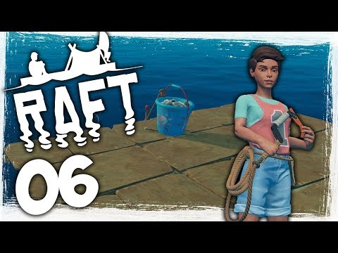 Huge Raft Update! - Ep 06 - Anchors Aweigh! - Let's Play Raft Gameplay