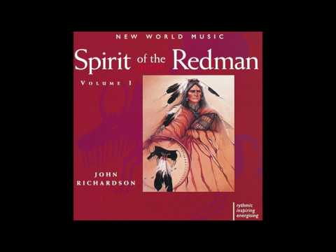 ᴊᴏʜɴ ʀɪᴄʜᴀʀᴅsᴏɴ – Spirit of the Redman, Vᴏʟᴜᴍᴇ I