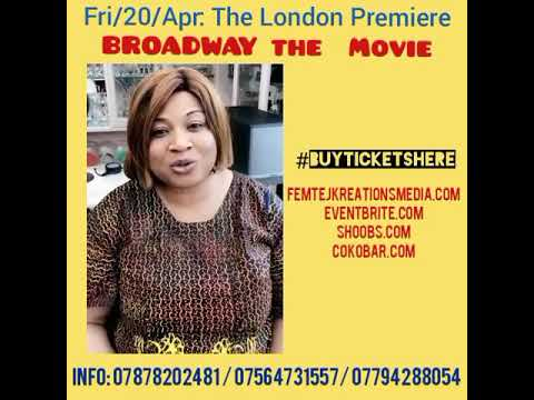 Broadway Nigeria movie london premiere