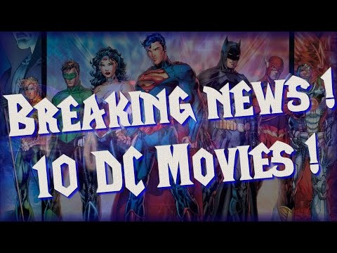 Breaking news! Warner Bros. Announces 10 DC Movies