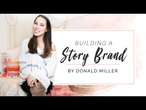 Building A StoryBrand Donald Miller ✨ A Brand Story Fit For Hollywood