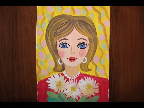 Как нарисовать портрет мамы гуашью поэтапно для детей 5-8 лет.