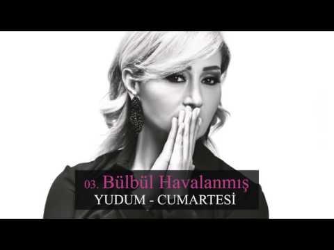 Bülbül Havalanmış - Yudum (Official Musiic)