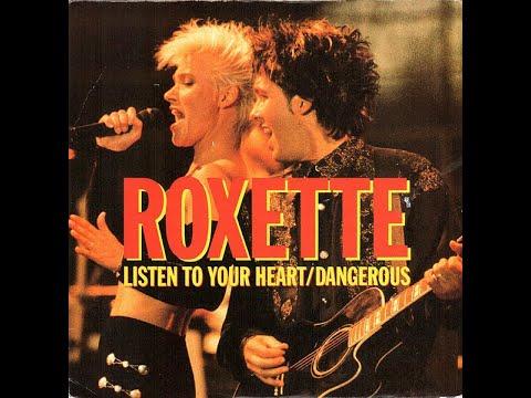 Roxette - Listen To Your Heart (1989 Remix/CHR Version) HQ