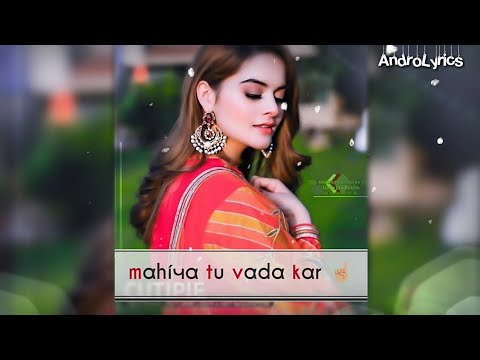 mahiya-tu-vada-kar-💓-||-love-whatsapp-status-😍-||-androlyrics
