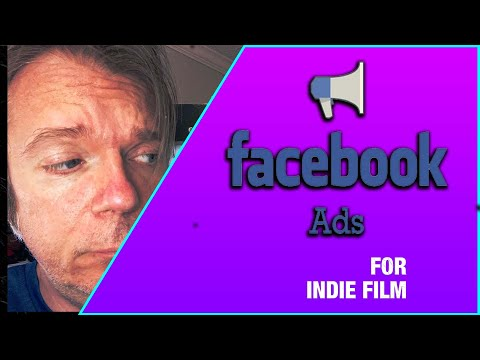 Getting Started with Facebook Ads for Independent Film