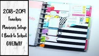 2018-2019 Teacher Happy Planner Setup **Back to School Giveaway NOW CLOSED**