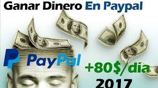 Ganar Dinero - Ganar Dinero En Paypal 2017 [60$ diarios]
