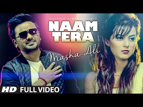 Masha Ali: Naam Tera Full Video | Punjabi...
