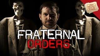 Fraternal Orders 101