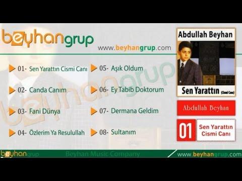 Abdullah Beyhan - Dermana Geldim