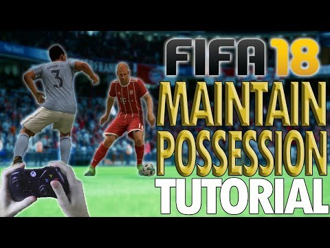 HOW TO MAINTAIN POSSESSION IN FIFA 18!! - Fifa 18 Precision Dribble/Face-Up Dribble Tutorial