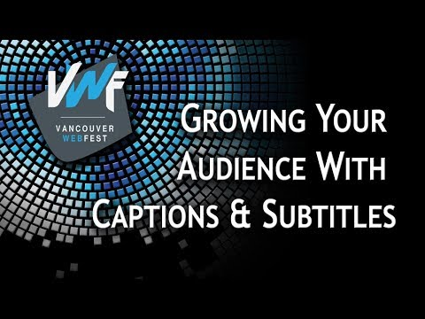Growing Your Audience With Captions & Subtitles