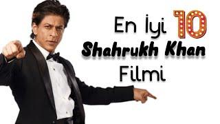 En İyi Shahrukh Khan Filmleri