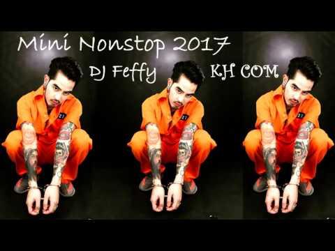 Mini nonstop 2017 - Thai Remix 2017 - 2018