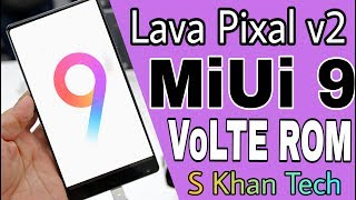 Miui 9 Rom For Micromax Unite 2,Lava Phones, Karbonn mobile