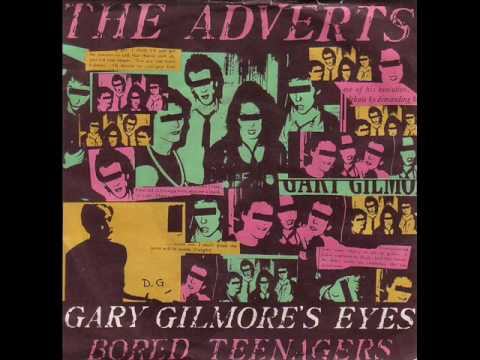 The adverts- Gary Gilmore
