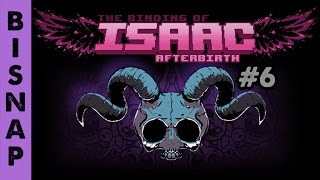 Bisnap Streams Isaac: Afterbirth - Part 6