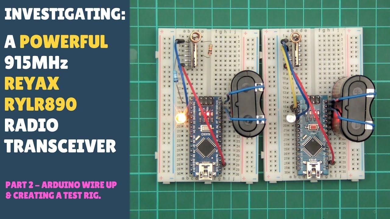 Testing Long Range Wireless 915Mhz RF LoRa Transceiver Module REYAX RYLR890  RYLR896 Arduino Part 2