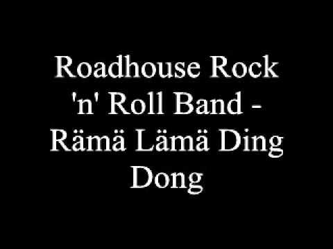 Roadhouse Rock 'n' Roll Band - Rämä Lämä Ding Dong