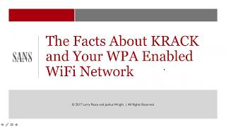 SANS Webcast: The facts about KRACK and your WPA enabled WiFi network