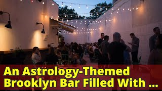 An Astrology-Themed Brooklyn Bar Filled With Art - The New York Times