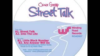 Office Gossip - Street Talk