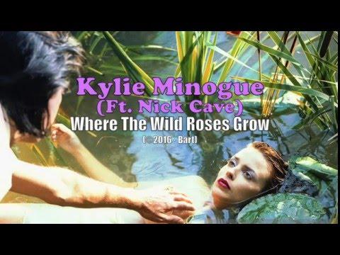 Kylie Minogue ft  Nick Cave - Where The Wild Roses Grow (Karaoke)