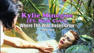 Kylie Minogue ft  Nick Cave - Where The Wild Roses Grow (Karaoke)
