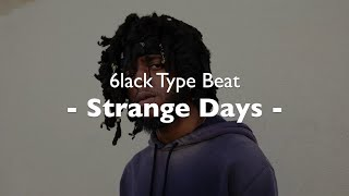 6lack Type Beat - Strange Days - Sad Rap Hip Hop Instrumental Trap Beat 2017 (Prod DayellBeatZ )