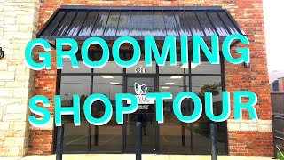 DOG GROOMING SHOP TOUR
