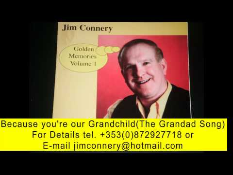 Jim Connery The Grandad Song             (Now available on iTunes)