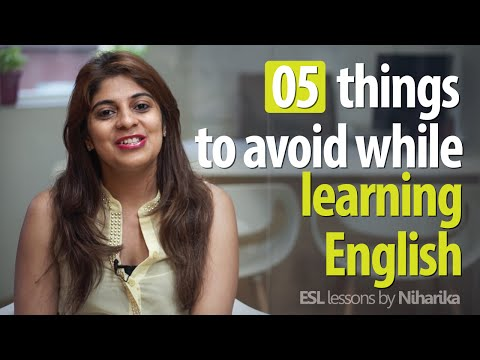 Things To Avoid While Learning To Speak English Fluently Free English Lessons
