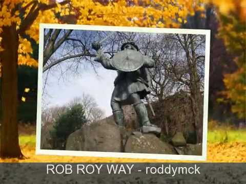 ROB ROY WAY - Day One