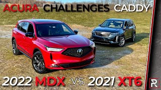 2022 Acura MDX A-Spec Vs. 2021 Cadillac XT6 - Japan Takes on America for 3-Row Supremacy!