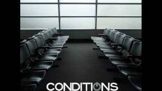 Watch Conditions Goodbye Good Name video