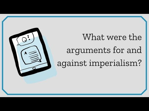 What were the arguments for and against imperialism?