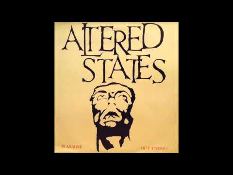 Altered States - Is Anyone Out There (1987) Full Album