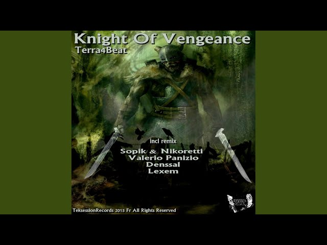 Knight Of Vengeance (Sopik & Nikoretti Remix)