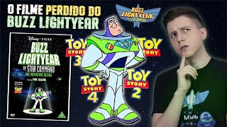O FILME PERDIDO DO BUZZ LIGHTYEAR de TOY STORY