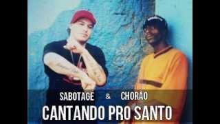 Chorão & Sabotage - Cantando pro Santo [ETERNOS]