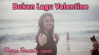 BUKAN LAGU VALENTINE (Cover Fiersa Besari)