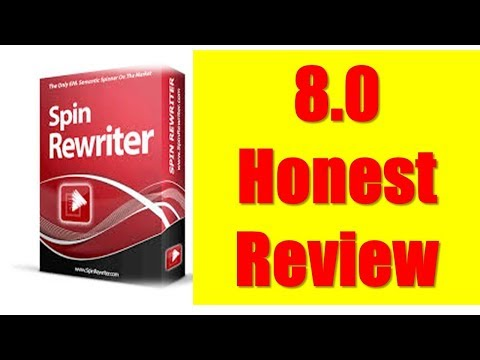 Honest Review spinrewriter 8.0 - Real User, Real Reviews