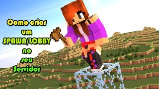 Como Criar Servidor de Minecraft #2 - COMO CRIAR UM SPAWN/LOBBY PARA O SEU SERVER - Plugin WorldEdit