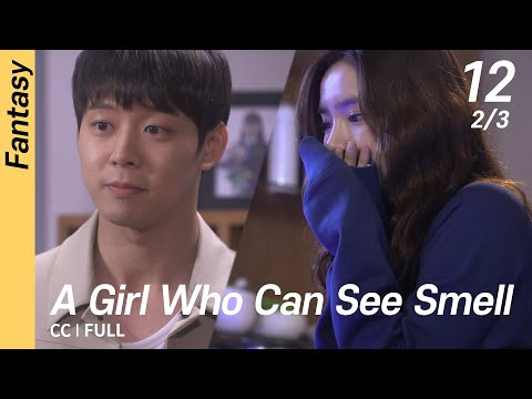 [CC/FULL] A Girl Who Can See Smell EP12 (2/3)   냄새를보는소녀
