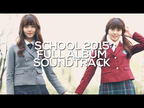 [FULL] Who Are You : SCHOOL 2015 ( 후아유 ) OST