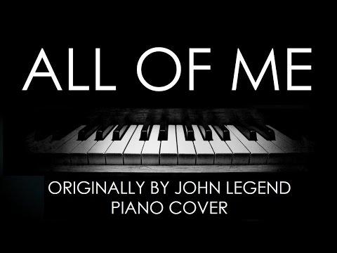 John Legend  All of Me Advanced Piano Arrangement
